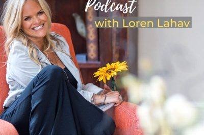 Get Real & Stay True Podcast with Loren Lahav